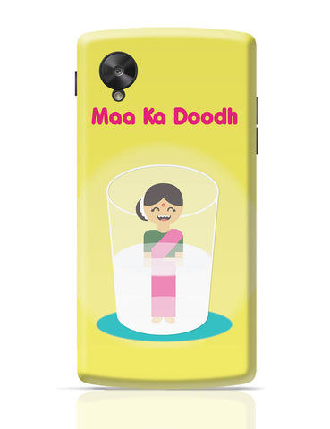 Google Nexus 5 Covers | Maa Ka Dhoodh Funny Google Nexus 5 Cover Online India