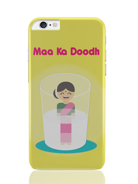 iPhone 6 Plus / 6S Plus Covers & Cases | Maa Ka Dhoodh Funny iPhone 6 Plus / 6S Plus Covers and Cases Online India