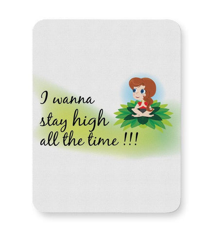 Stay High Mousepad Online India