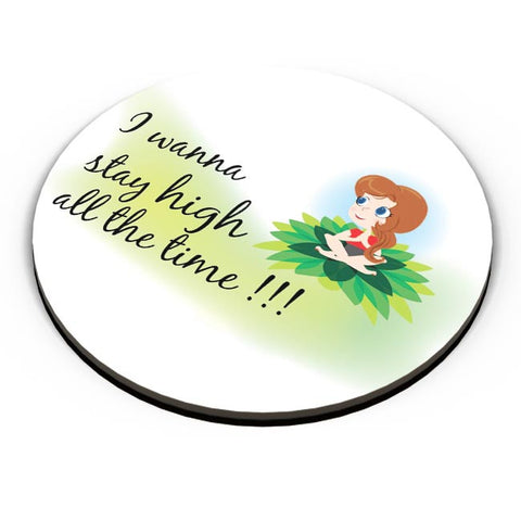 Stay High Fridge Magnet Online India