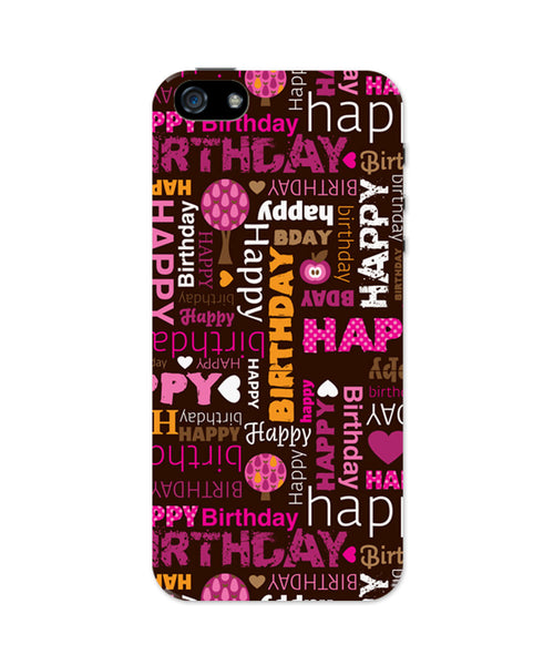 iPhone 5 / 5S Cases & Covers | Happy Birthday Pattern iPhone 5 / 5S Case Online India