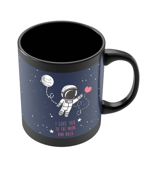 Coffee Mugs Online | I Love You To The Moon And Back Black Coffee Mug Online India