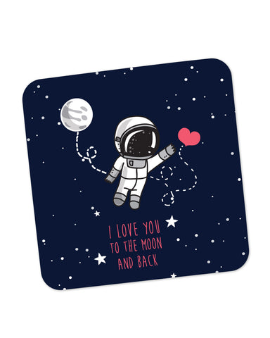 Buy Coasters Online | I Love You To The Moon And Back Coaster Online India | PosterGuy.in