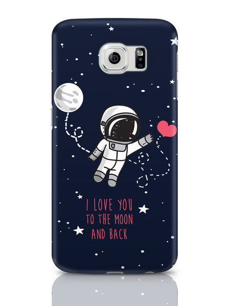 Samsung Galaxy S6 Covers | I Love You To The Moon And Back Samsung Galaxy S6 Cover Online India