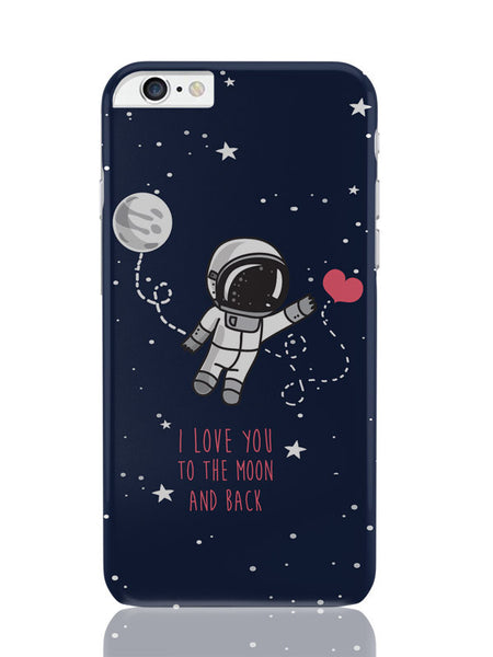 iPhone 6 Plus / 6S Plus Covers and Cases | I Love You To The Moon And Back iPhone 6 Plus / 6S Plus Cover Online India