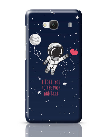 Xiaomi Redmi 2 / Redmi 2 Prime Cover| I Love You To The Moon And Back Redmi 2 / Redmi 2 Prime Cover Online India