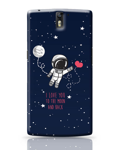 OnePlus One Covers | I Love You To The Moon And Back OnePlus One Cover Online India