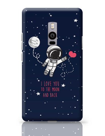 OnePlus Two Covers | I Love You To The Moon And Back OnePlus Two Cover Online India