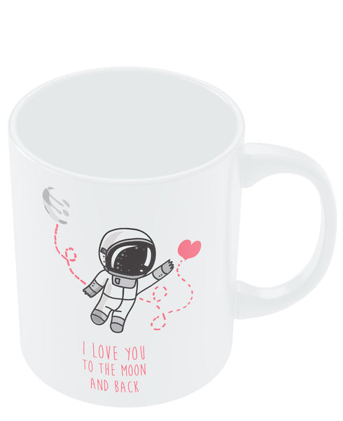 Coffee Mugs Online | I Love You To The Moon And Back (White) Mug Online India
