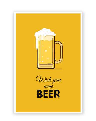 Posters Online | Wish You Were Beer | (Black) Poster Online India | Designed by: Arwa