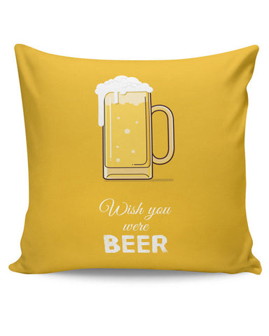 PosterGuy | Wish You Were Beer | (White) Cushion Cover Online India