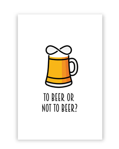 Posters Online | To Beer or Not to Beer | Funny Quote Poster Online India | Designed by: Arwa