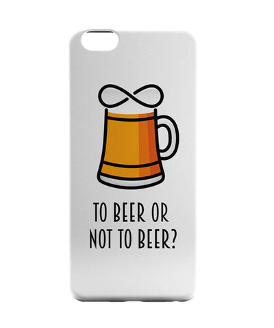 iPhone 6 Cases | To Beer or Not to Beer | Funny Quote iPhone 6 Case Online India