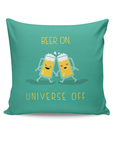 PosterGuy | Beer On Universe Off | Cushion Cover Online India
