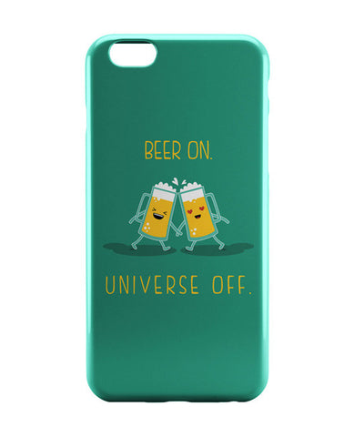 iPhone 6 Cases | Beer On Universe Off | iPhone 6 Case Online India