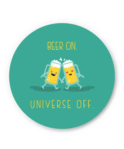 PosterGuy | Beer On Universe Off | Fridge Magnet Online India by Arwa