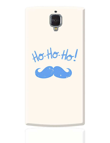 Ho-Ho-Ho (Light Blue) Moustcahe OnePlus 3 Cover Online India