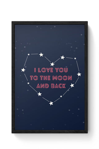 Framed Posters Online India | I Love You To The Moon And Back Stars Laminated Framed Poster Online India