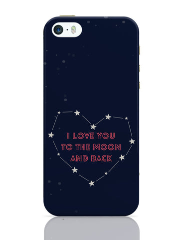 iPhone 5 / 5S Cases & Covers | I Love You To The Moon And Back Stars iPhone 5 / 5S Case Online India