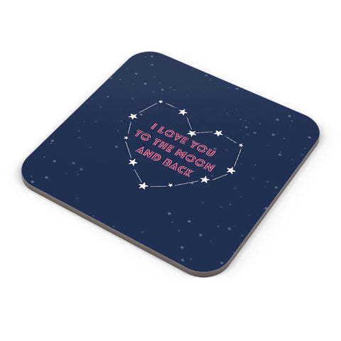 Buy Coasters Online | I Love You To The Moon And Back Stars Coaster Online India | PosterGuy.in