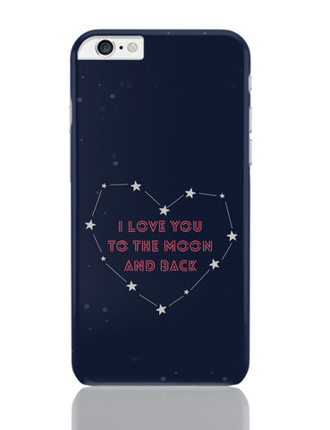 iPhone 6 Plus/iPhone 6S Plus Covers | I Love You To The Moon And Back Stars iPhone 6 Plus / 6S Plus Covers Online India