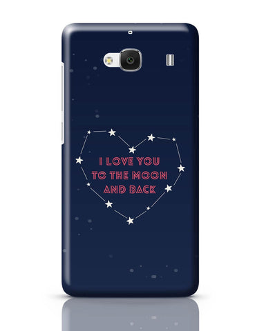 Xiaomi Redmi 2 / Redmi 2 Prime Cover| I Love You To The Moon And Back Stars Redmi 2 / Redmi 2 Prime Cover Online India