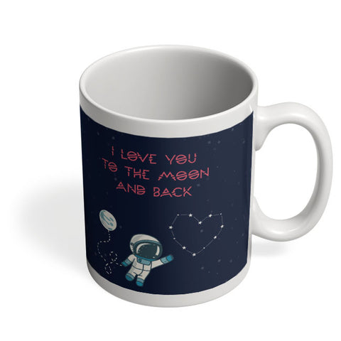 Coffee Mugs Online | I Love You To The Moon And Back Stars Mug Online India
