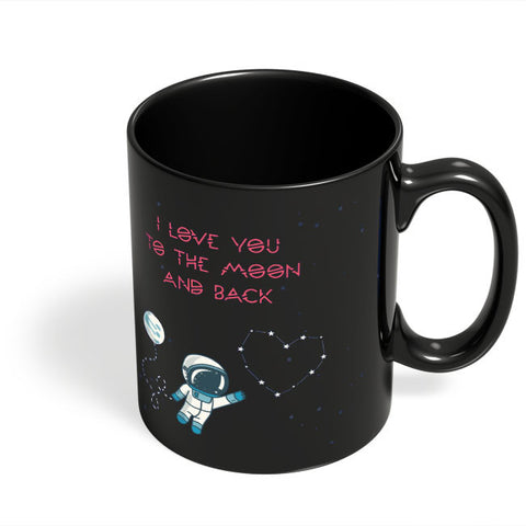 Coffee Mugs Online | I Love You To The Moon And Back Stars Black Coffee Mug Online India