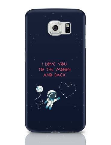 Samsung Galaxy S6 Covers | I Love You To The Moon And Back Stars Samsung Galaxy S6 Covers Online India