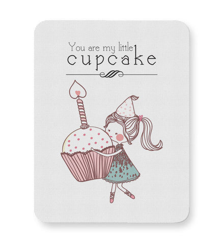 Buy Mousepads Online India | You Are My Little Cupcake Mouse Pad Online India