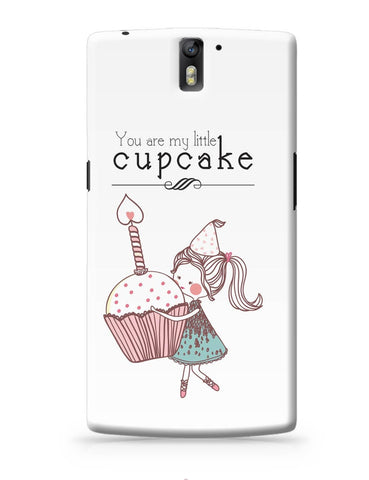 OnePlus One Covers | You Are My Little Cupcake OnePlus One Cover Online India