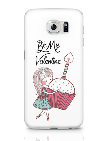Samsung Galaxy S6 Covers | Be My Valentine- Girl Samsung Galaxy S6 Covers Online India