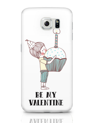 Samsung Galaxy S6 Covers | Be My Valentine- Boy Samsung Galaxy S6 Covers Online India