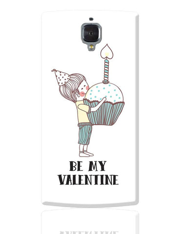 Be My Valentine- Boy OnePlus 3 Cover Online India