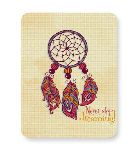 Buy Mousepads Online India | Never Stop Dreaming! Mouse Pad Online India