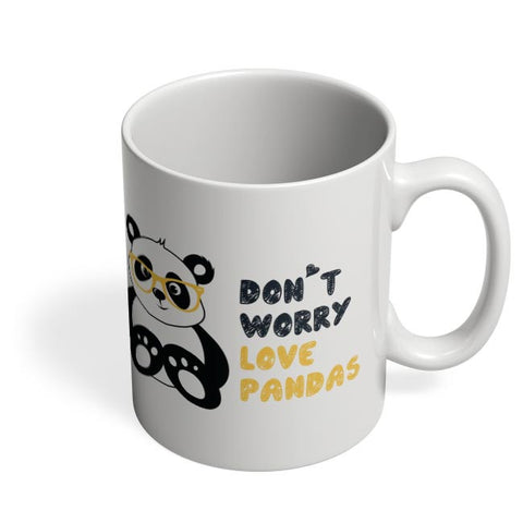 Coffee Mugs Online | Don'T Worry Love Pandas Coffee Mug Online India
