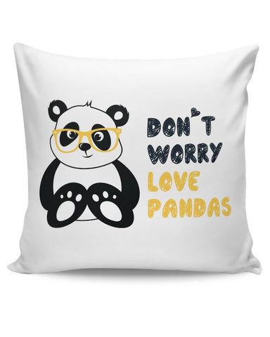 PosterGuy | Don'T Worry Love Pandas Cushion Cover Online India