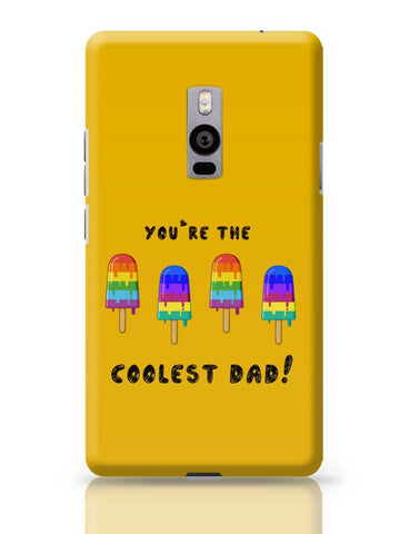 Coolest Dad OnePlus Two Covers Cases Online India