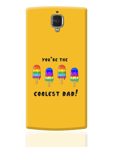 Coolest Dad OnePlus 3 Cover Online India