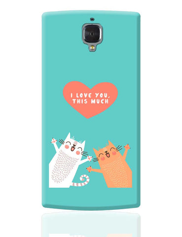 I love you this much OnePlus 3 Cover Online India