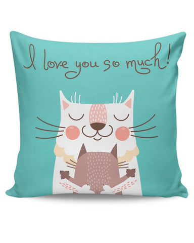 I love you so much Cushion Cover Online India