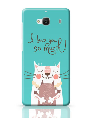 I love you so much Redmi 2 / Redmi 2 Prime Covers Cases Online India