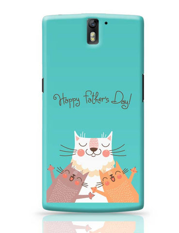 Happy Father's Day OnePlus One Covers Cases Online India
