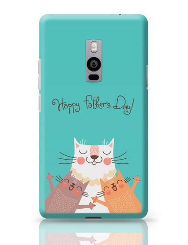 Happy Father's Day OnePlus Two Covers Cases Online India