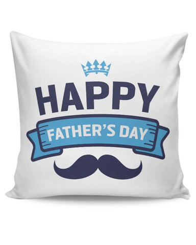 Happy Father's Day Cushion Cover Online India