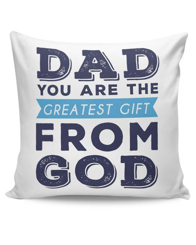 My Dad The Best Cushion Cover Online India