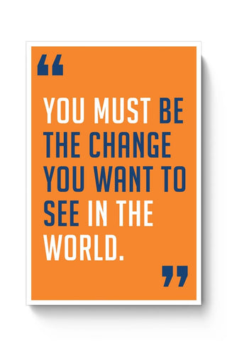 Be The Change Poster Online India