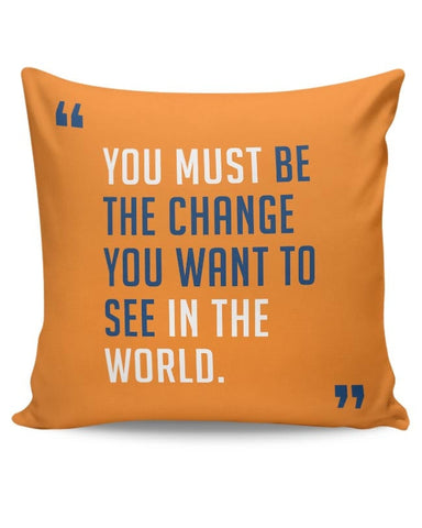 Be The Change Cushion Cover Online India