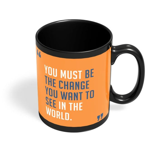 Be The Change Black Coffee Mug Online India