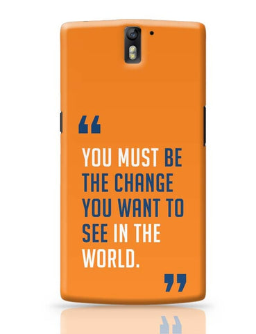 Be The Change OnePlus One Covers Cases Online India